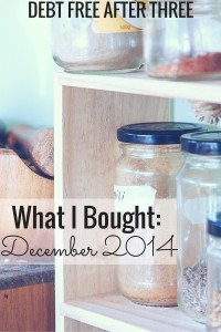 The things I bought in December 2014. What were your good purchases?