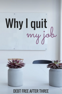 Why I Quit My Job