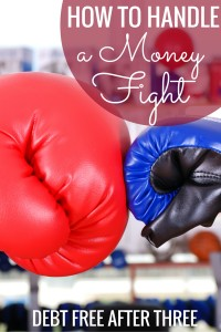 Getting into money fights with your significant other? Here's how to handle a money fight.