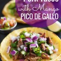 Looking for a frugal yet delicious Mexican taco recipe? You've got to try my recipe for pork tacos with mango pico de gallo!