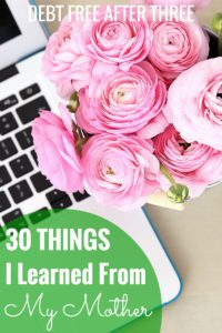 30 Things I Learned From My Mother