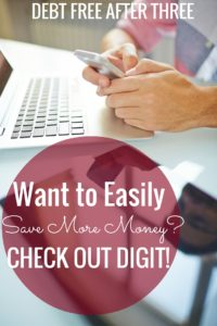 Have you heard about Digit? Digit is an automatic savings program designed to help you save - without thinking! My review here.