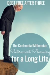 In all likelihood, many Millennials will live long lives. How should retirement planning look for Millennials to make sure they don't outlast their money?